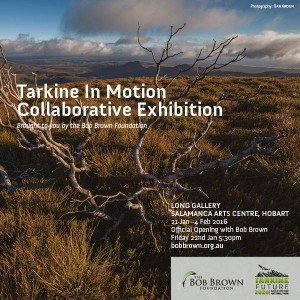 Tarkine in Motion Exhibition Details
