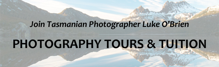 Upcoming Tasmanian Photography Workshops